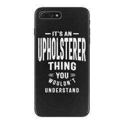 Upholsterer Gift Funny Job Title Profession Birthday Idea iPhone 7 Plus Case | Artistshot