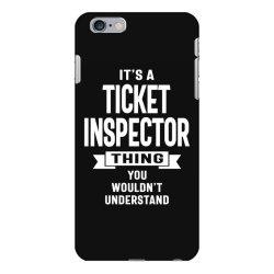 Ticket Inspector Gift Funny Job Title Profession Birthday Idea iPhone 6 Plus/6s Plus Case | Artistshot