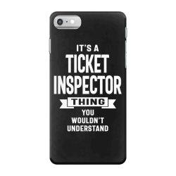 Ticket Inspector Gift Funny Job Title Profession Birthday Idea iPhone 7 Case | Artistshot
