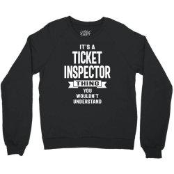 Ticket Inspector Gift Funny Job Title Profession Birthday Idea Crewneck Sweatshirt   Artistshot