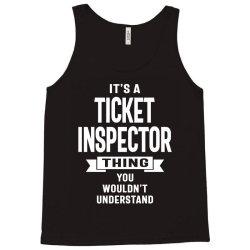 Ticket Inspector Gift Funny Job Title Profession Birthday Idea Tank Top   Artistshot