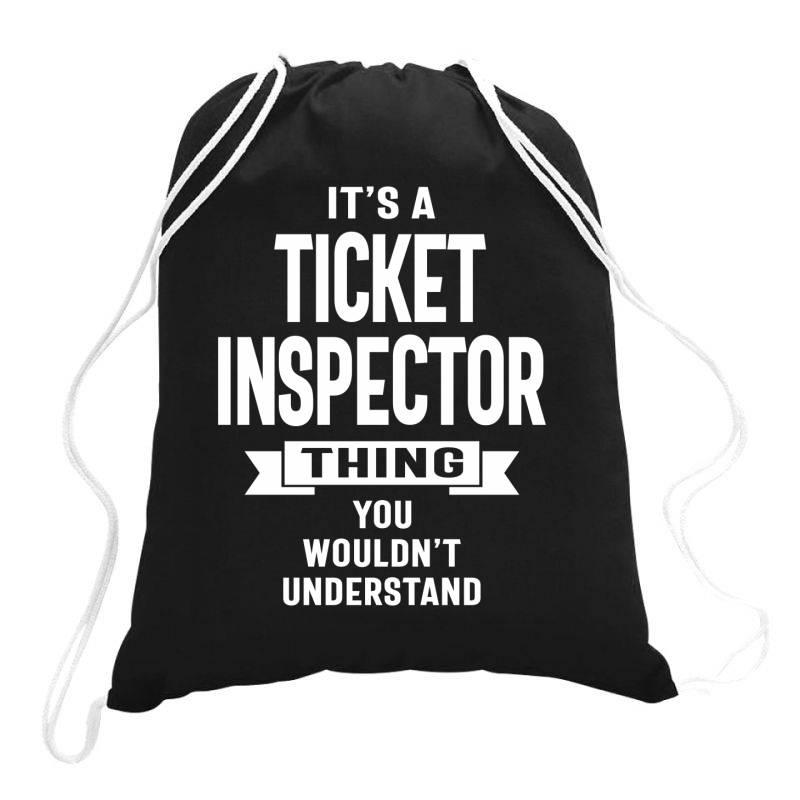 Ticket Inspector Gift Funny Job Title Profession Birthday Idea Drawstring Bags | Artistshot