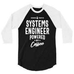 Systems Engineer Gift Funny Job Title Profession Birthday Idea 3/4 Sleeve Shirt | Artistshot