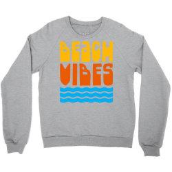 Beach Vibes Crewneck Sweatshirt | Artistshot