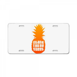 Stand Tall Be Sweet License Plate | Artistshot