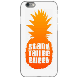 Stand Tall Be Sweet iPhone 6/6s Case | Artistshot