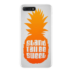 Stand Tall Be Sweet iPhone 7 Plus Case | Artistshot