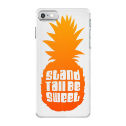Stand Tall Be Sweet iPhone 7 Case | Artistshot