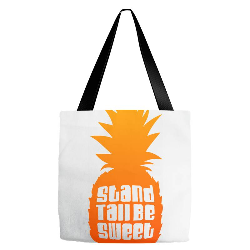 Stand Tall Be Sweet Tote Bags | Artistshot