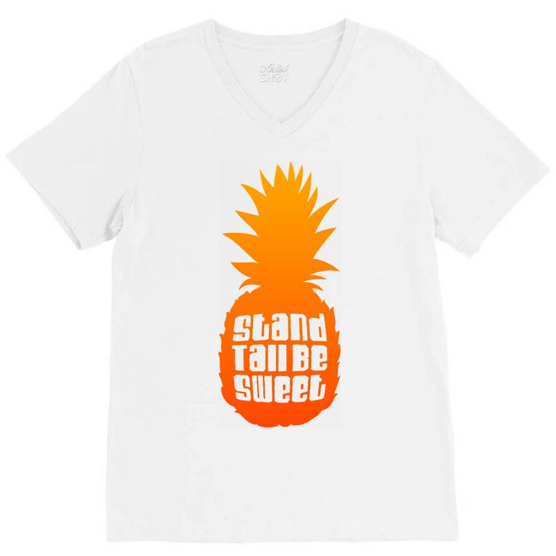 Stand Tall Be Sweet V-neck Tee | Artistshot