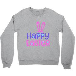 Happy Easter Crewneck Sweatshirt   Artistshot