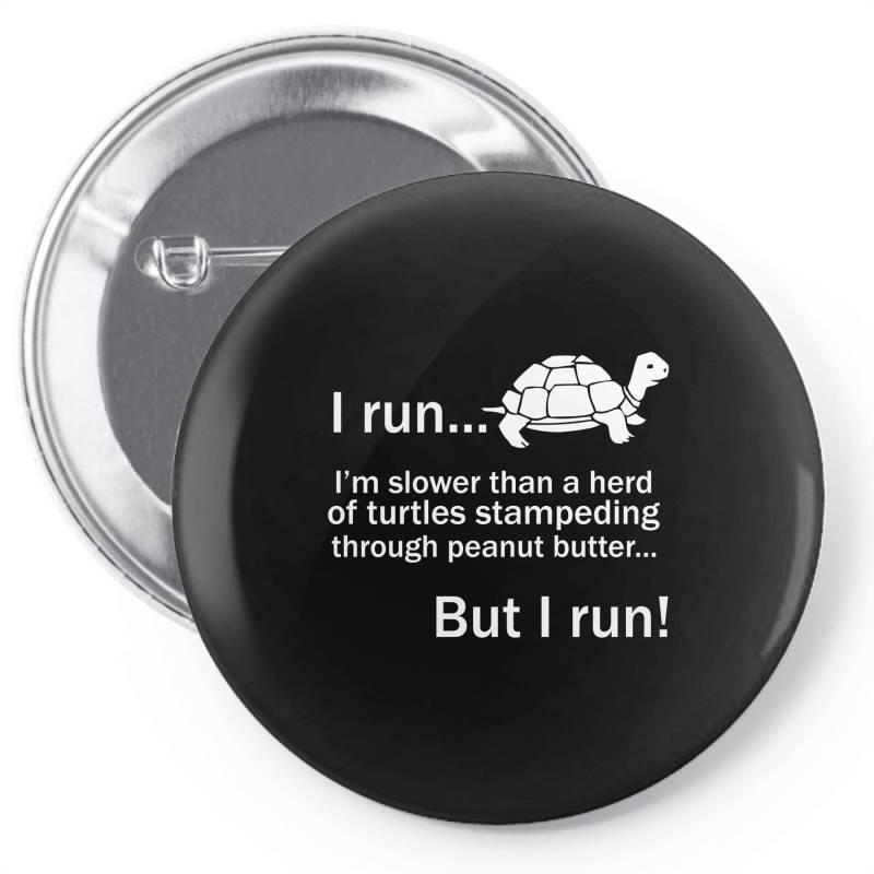 I Run Pin-back Button | Artistshot