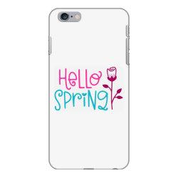 Hello Spring iPhone 6 Plus/6s Plus Case | Artistshot