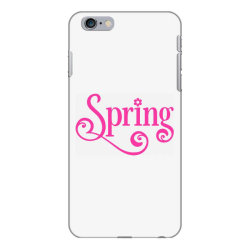 Spring iPhone 6 Plus/6s Plus Case | Artistshot