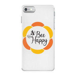 Bee Happy iPhone 7 Case | Artistshot