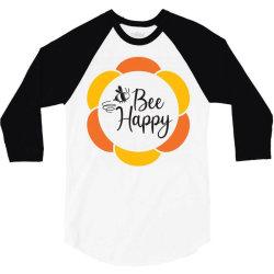 Bee Happy 3/4 Sleeve Shirt   Artistshot