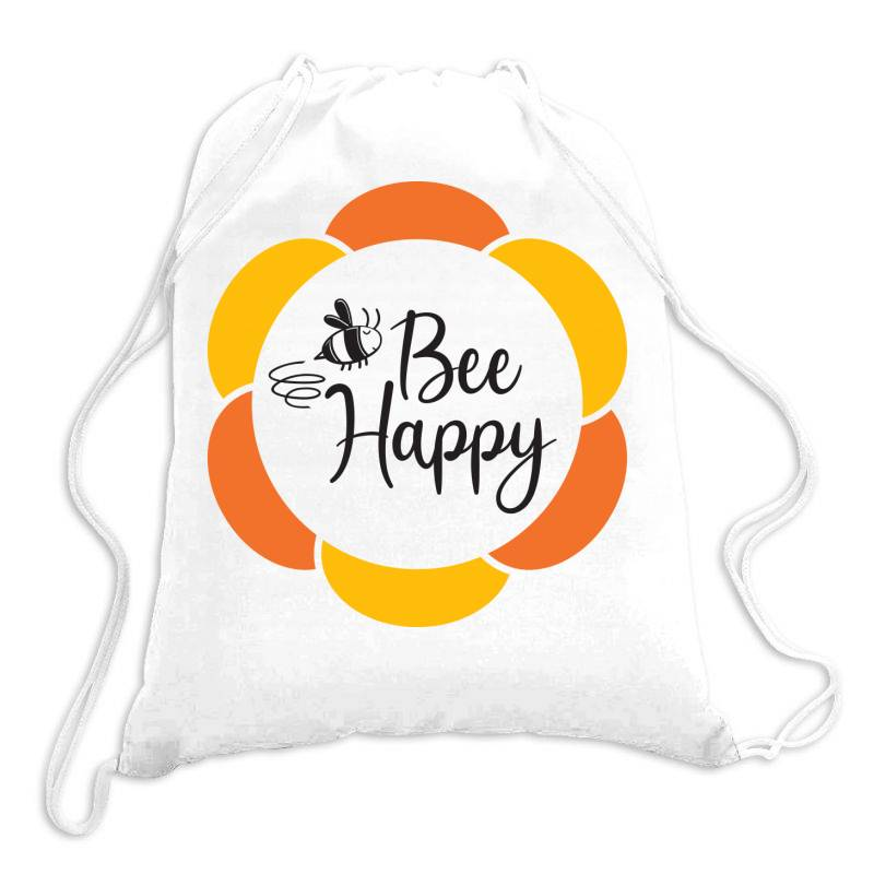 Bee Happy Drawstring Bags | Artistshot