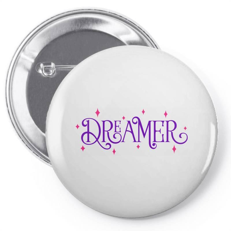Dreamer Pin-back Button   Artistshot