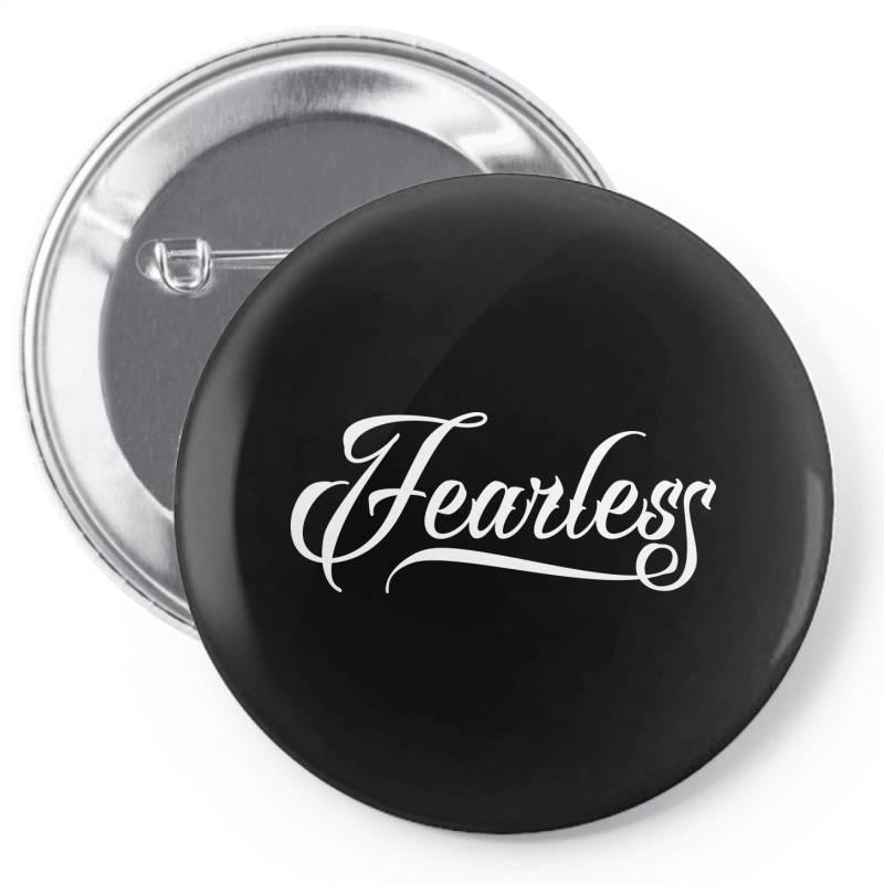 Fearless Pin-back Button | Artistshot