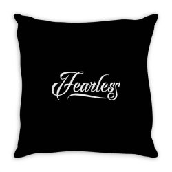 Fearless Throw Pillow | Artistshot
