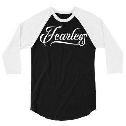 Fearless 3/4 Sleeve Shirt | Artistshot