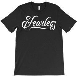 Fearless T-Shirt | Artistshot