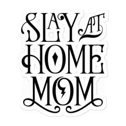 Stay At Home Mom Sticker Designed By Ombredreams