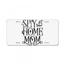 Stay at Home Mom License Plate | Artistshot