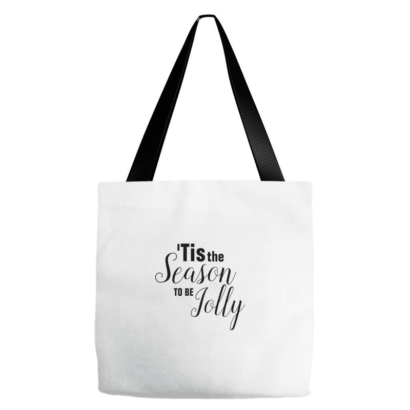 Tis The Season Of The Jolly Tote Bags | Artistshot