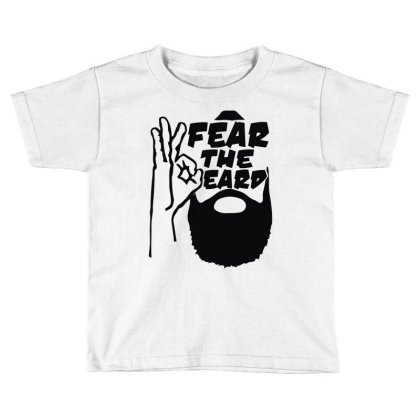Fear The Beard Toddler T-shirt Designed By L4l4pow