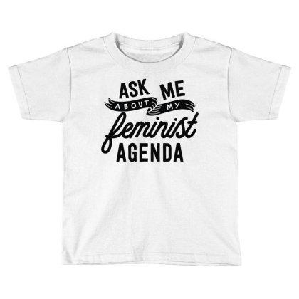 Feminist Agenda (2) Toddler T-shirt Designed By L4l4pow