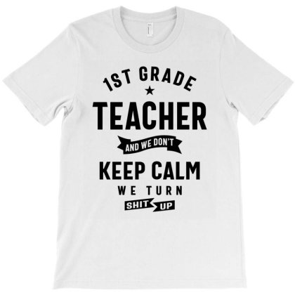 1st Grade Teacher Gift Funny Job Title Profession Birthday Idea T-shirt Designed By Cidolopez