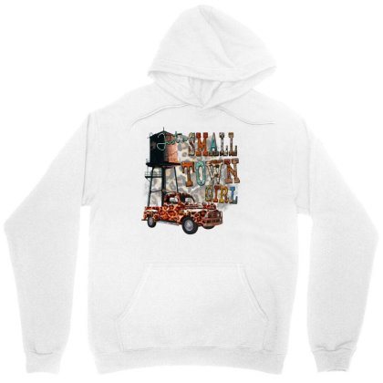 Just A Small Town Girl Unisex Hoodie Designed By Badaudesign