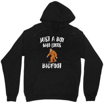 Just A Boy Who Loves Bigfoot Unisex Hoodie Designed By La Bold