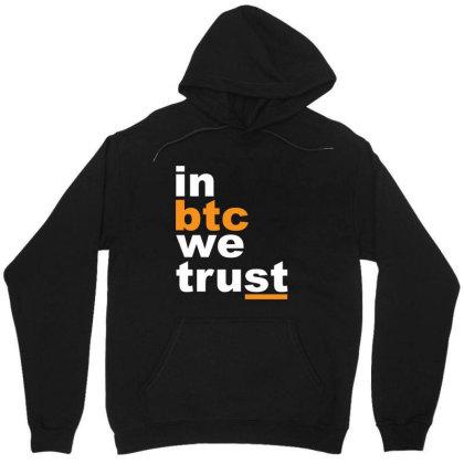 In Btc We Trust Unisex Hoodie Designed By Alaska Tees
