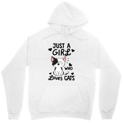 Just A Girl Who Loves Cats Tshirt Cute Cat Lover Unisex Hoodie Designed By La Bold