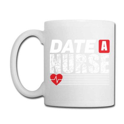 Date A Nurse Funny T Shirt Coffee Mug Designed By Gnuh79