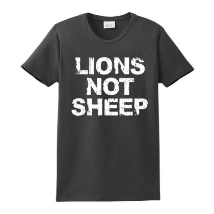 Lions Not Sheep Ladies Classic T-shirt Designed By La Bold