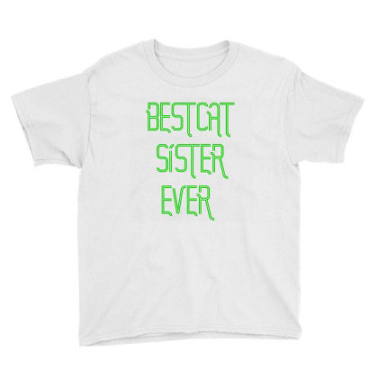 Bestcat Sister Ever Youth Tee Designed By Artmaker79