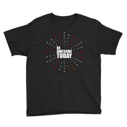 Be Awesome... Youth Tee Designed By Word Power