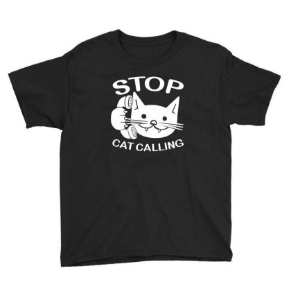 Stop Cat Calling Youth Tee Designed By Suryanaagus
