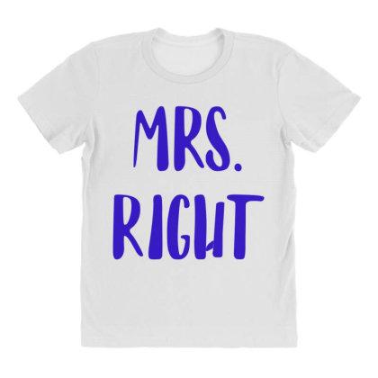 Mrs. Right All Over Women's T-shirt Designed By Artmaker79