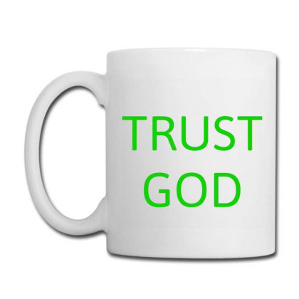 Trust God Coffee Mug Designed By Artmaker79