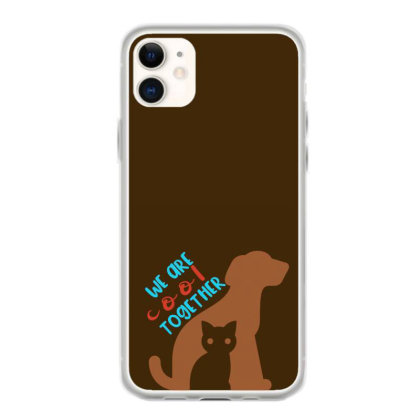 We Are Cool Together Iphone 11 Case Designed By Chiks