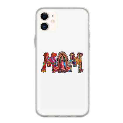 Mom Mexican Iphone 11 Case Designed By Badaudesign