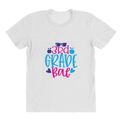 3rd Grade Bae All Over Women's T-shirt Designed By Kahvel