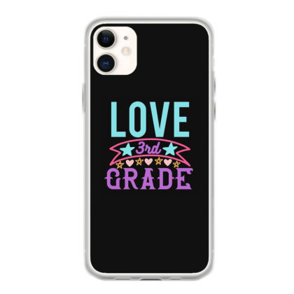 3rd Grade Love Iphone 11 Case Designed By Kahvel