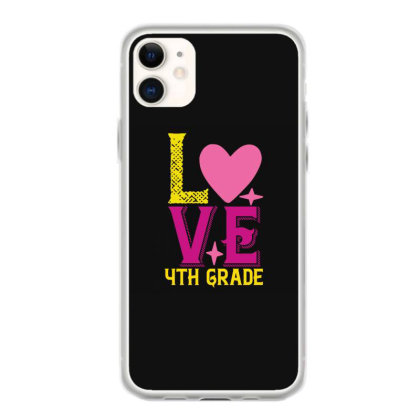 4th Grade Love Iphone 11 Case Designed By Kahvel