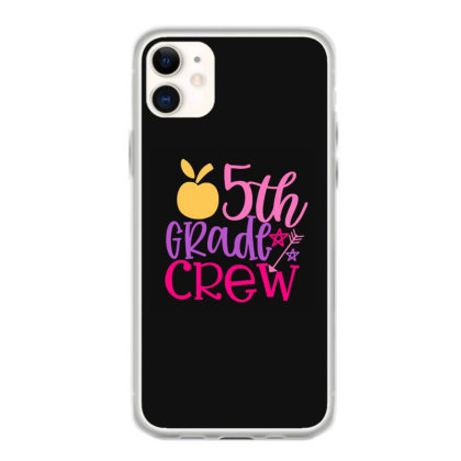 5th Grade Crew Iphone 11 Case Designed By Kahvel