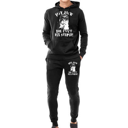 Uncle Si You Can't Fix Stupid Duck Dynasty Hey Jack Hoodie & Jogger Set Designed By Mdk Art